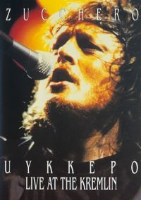Cover Zucchero - Uykkepo - Live At The Kremlin [DVD]